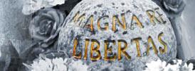 Magna res libertas